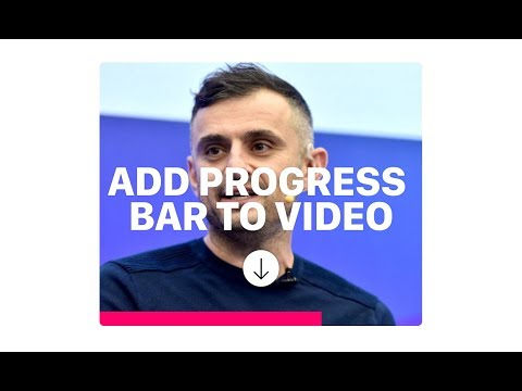 How to add a progress bar to a video