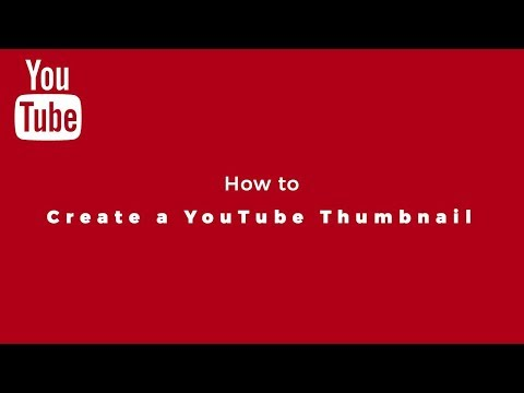 How to Create a YouTube Thumbnail With the Right Size