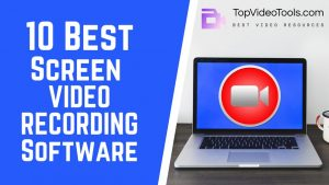 10 Best Screen Video Recorders | Phone, Win & Mac