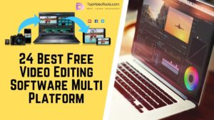 Read more about the article 24 Best Free Video Editing Software Multi Platform