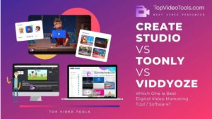 CreateStudio vs Toonly vs Viddyoze: Best For Video Marketing?
