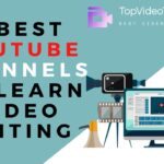 7 Best English YouTube Channels to Learn Video Editing Skill