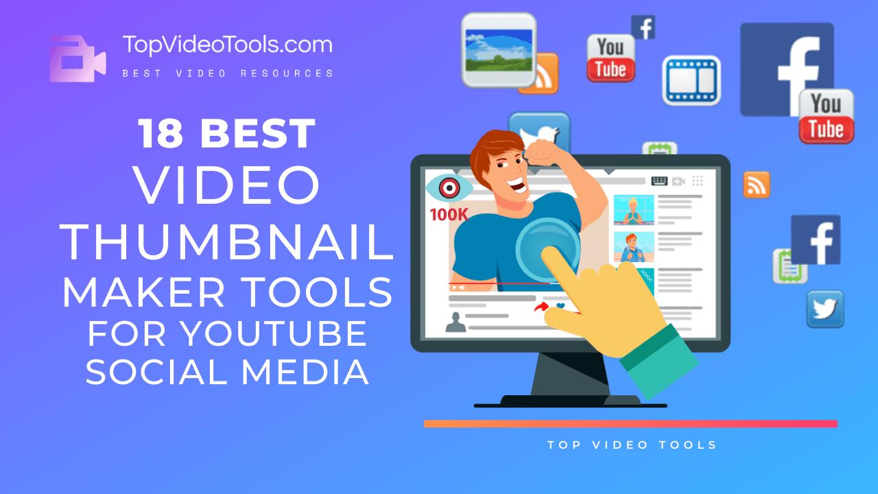 18 Best Video Thumbnail Maker | Social Media 2021 | Windows 10 & Mac