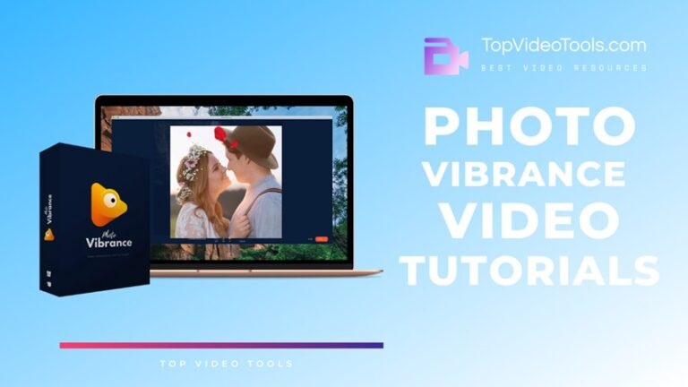 photovibrance-video-tutorials-and-latest-guides