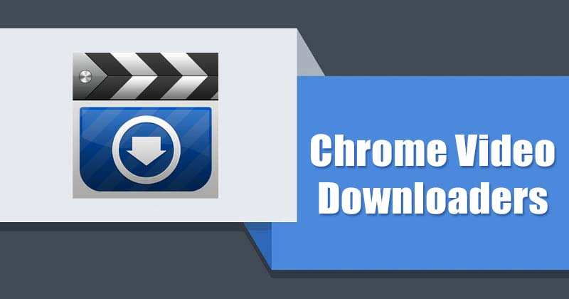 Read more about the article 20+ Video Download Extensions for Chrome (CRX) 2021