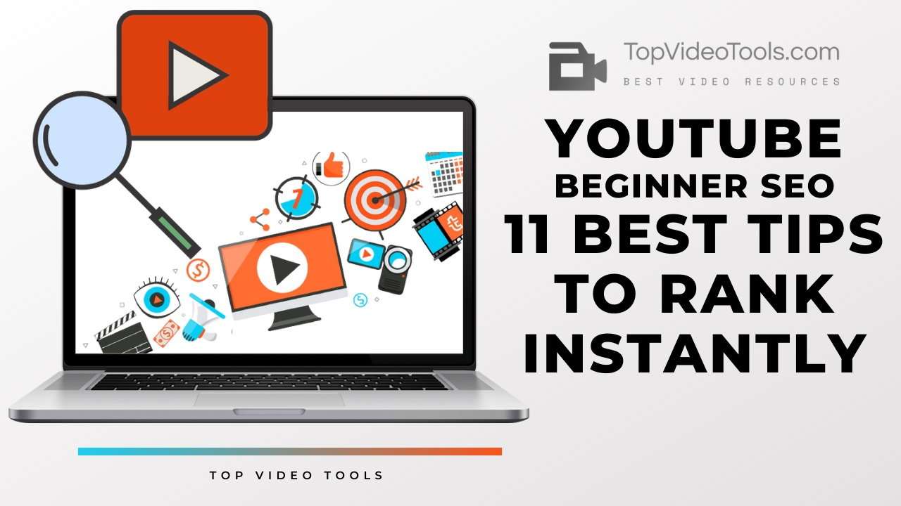 You are currently viewing YouTube SEO: 11 Best Pro Tips to Rank YouTube Videos Instantly